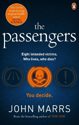 The Passengers: A near-future thriller with a killer twist by John Marrs
