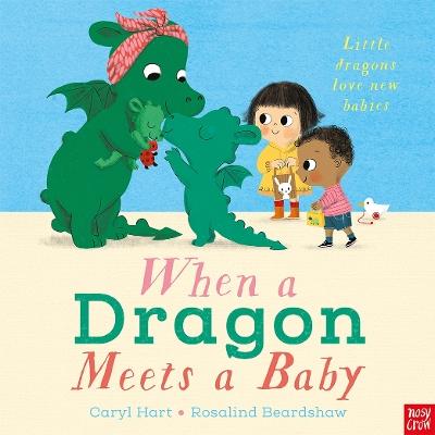 When a Dragon Meets a Baby book