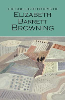 Collected Poems of Elizabeth Barrett Browning book