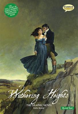 Wuthering Heights the Graphic Novel Quick Text by Emily Bronte