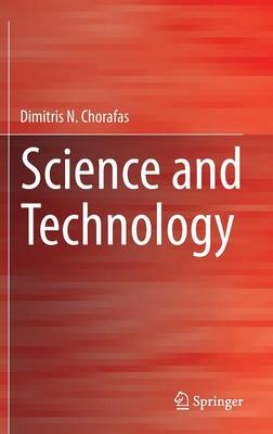 Science and Technology by Dimitris N  Chorafas