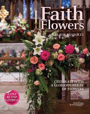 Faith Flowers by Laura Larocci
