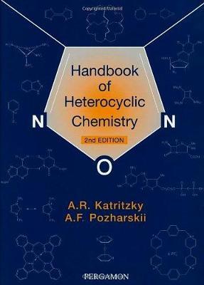 Handbook of Heterocyclic Chemistry by Alan R. Katritzky