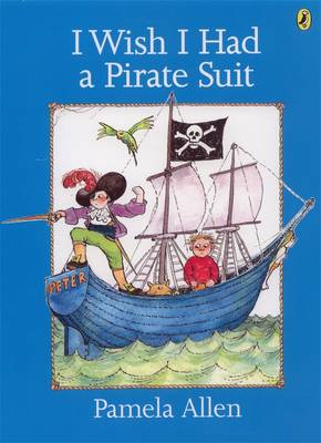 I Wish I Had A Pirate Suit book