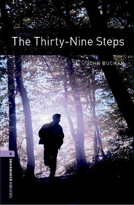 Oxford Bookworms Library: Level 4:: The Thirty-Nine Steps book