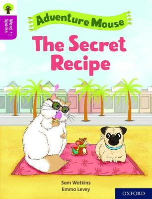 Oxford Reading Tree Word Sparks: Level 10: The Secret Recipe by Sam Watkins