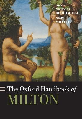 The Oxford Handbook of Milton by Nicholas McDowell