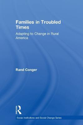 Families in Troubled Times by Glen Elder