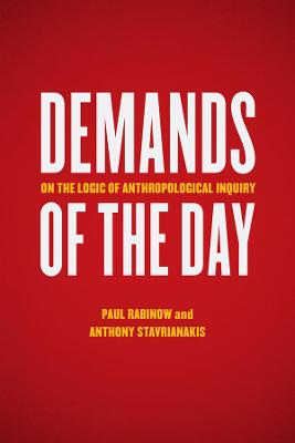 Demands of the Day by Paul Rabinow