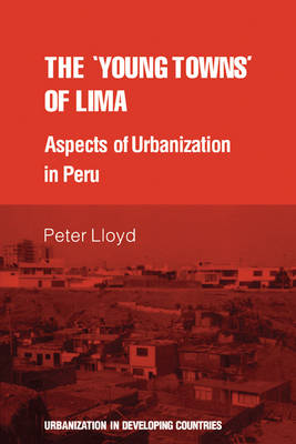 The 'young towns' of Lima by Peter Lloyd