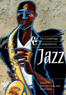 The Cambridge Companion to Jazz by Mervyn Cooke
