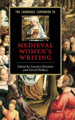 The Cambridge Companion to Medieval Women's Writing by Carolyn Dinshaw