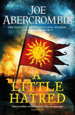 A Little Hatred: Book One by Joe Abercrombie