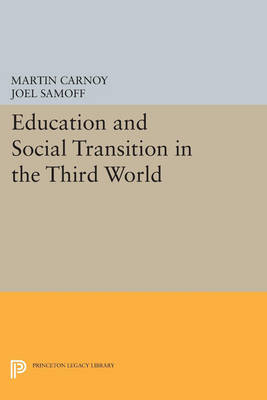 Education and Social Transition in the Third World book