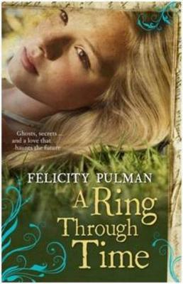 A Ring Through Time by Felicity Pulman