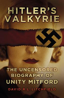 Hitler's Valkyrie by David R. L. Litchfield