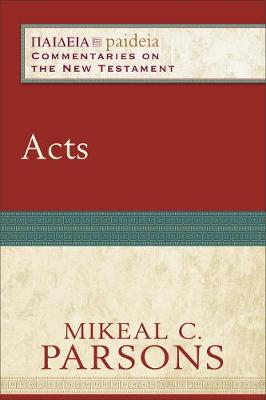 Acts by Mikeal C. Parsons