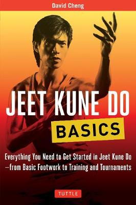 Jeet Kune Do Basics by David Cheng