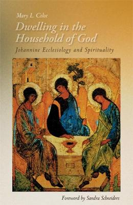 Dwelling in the Household of God by Mary L. Coloe