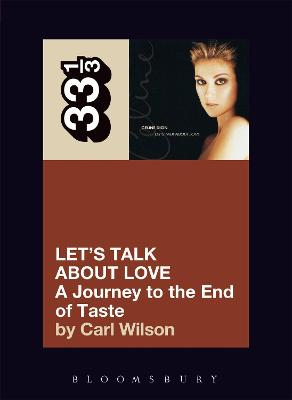 Celine Dion Let's Talk About Love by Carl Wilson
