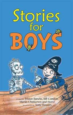 Stories for Boys by Tony Flowers