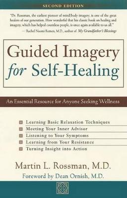 Guided Imagery for Self-healing by Martin L. Rossman