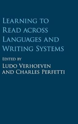 Learning to Read across Languages and Writing Systems by Ludo Verhoeven