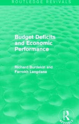 Budget Deficits and Economic Performance by Richard Burdekin