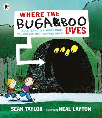Where the Bugaboo Lives by Sean Taylor
