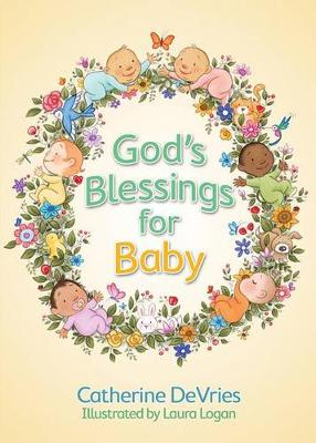 God's Blessings for Baby by Catherine DeVries