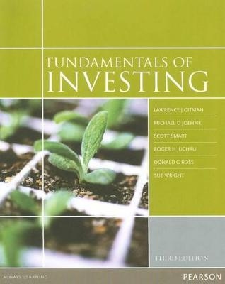 Fundamentals of Investing by Lawrence Gitman