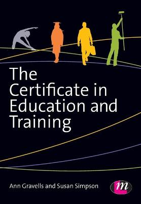 The Certificate in Education and Training by Ann Gravells