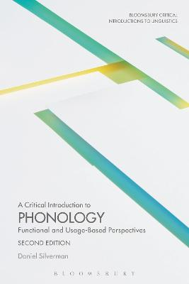 A Critical Introduction to Phonology by Daniel Silverman