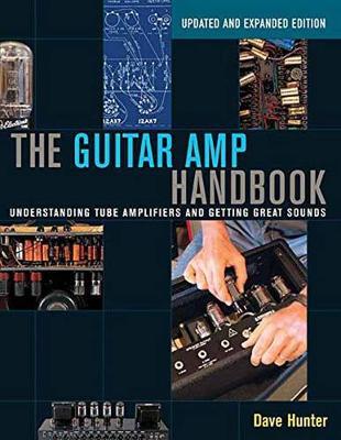 Hunter Dave the Guitar AMP Handbook Understanding Tube Bam Book by Dave Hunter