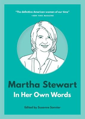 Martha Stewart: In Her Own Words book