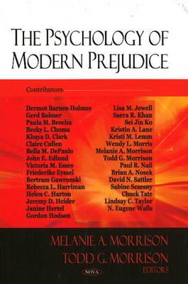 Psychology of Modern Prejudice by Todd G. Morrison