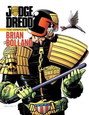 Judge Dredd The Complete Brian Bolland book