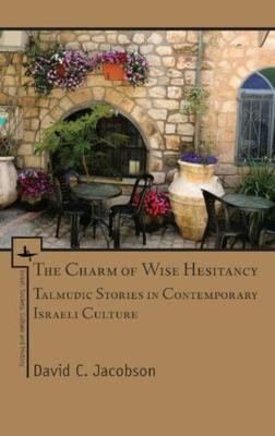 The Charm of Wise Hesitancy by David C. Jacobson