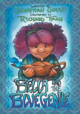 Bella and the Blue Genie by Jonathan Gould