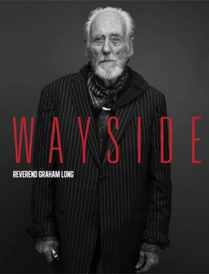 Wayside by Reverend Graham Long