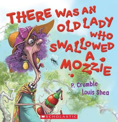 There Was an Old Lady Who Swallowed a Mozzie Boxed Set by P. Crumble