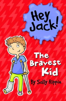 Bravest Kid by Sally Rippin