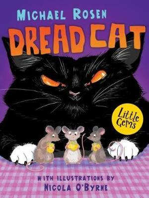 Dread Cat by Michael Rosen