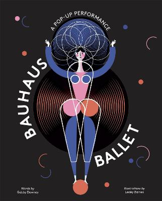 Bauhaus Ballet by Lesley Barnes