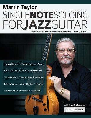 Martin Taylor Single Note Soloing For Jazz Guitar by Martin Taylor