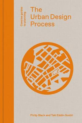 The Urban Design Process by Philip Black