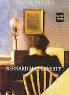 Grace Notes by Bernard Mac Laverty
