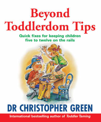 Beyond Toddlerdom Tips book