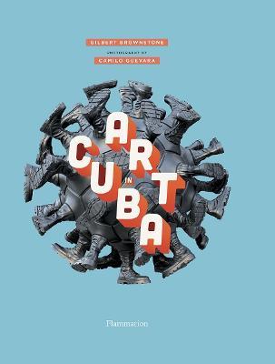 Art in Cuba by Gilbert Brownstone
