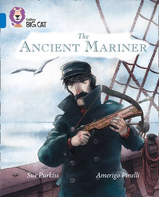 The Ancient Mariner by Sue Purkiss
